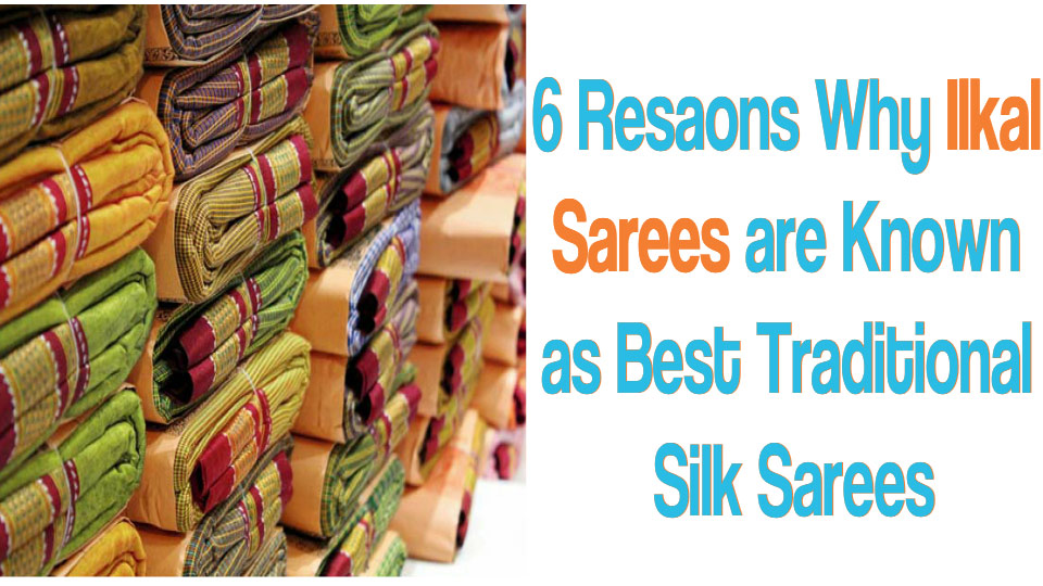 6 Reasons Why Ilkal Sarees Best Tradition Silk Sarees